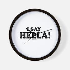 I say Hella ~  Wall Clock