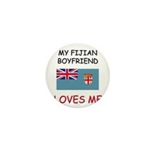 My Fijian Boyfriend Loves Me Mini Button