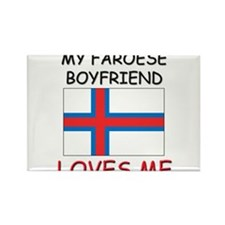 My Faroese Boyfriend Loves Me Rectangle Magnet