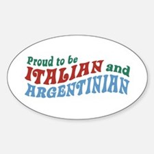 Proud Italian and Argentinian Oval Decal