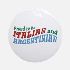 Proud Italian and Argentinian Ornament (Round)