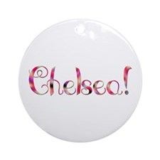Chelsea! Design #549 Ornament (Round)