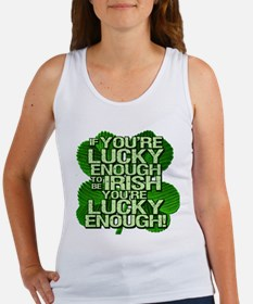 Lucky Enough To Be Irish Women's Tank Top