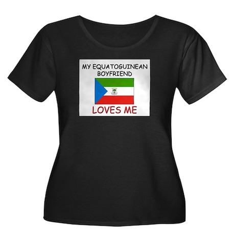 My Equatoguinean Boyfriend Loves Me Women's Plus S