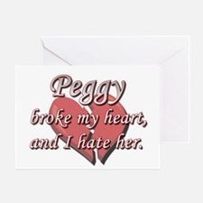 Peggy broke my heart and I hate her Greeting Card