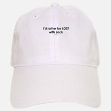I'd rather be lost with Jack ~ Baseball Baseball Cap