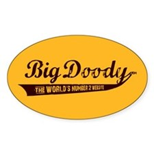 BIG DOODY Oval Decal