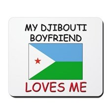 My Djibouti Boyfriend Loves Me Mousepad