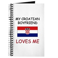 My Croatian Boyfriend Loves Me Journal