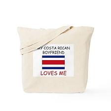 My Costa Rican Boyfriend Loves Me Tote Bag