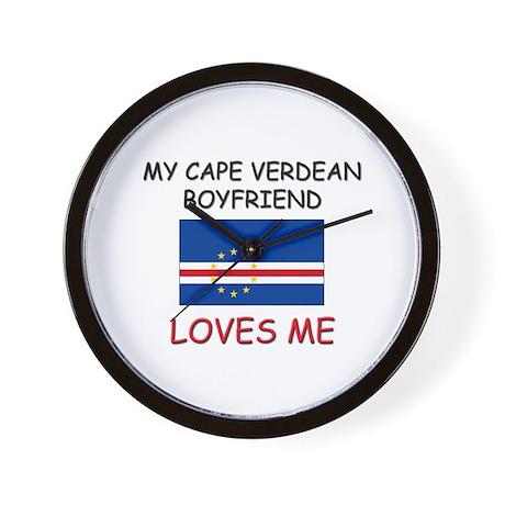 My Cape Verdean Boyfriend Loves Me Wall Clock