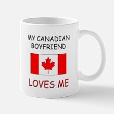 My Canadian Boyfriend Loves Me Mug