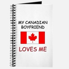 My Canadian Boyfriend Loves Me Journal