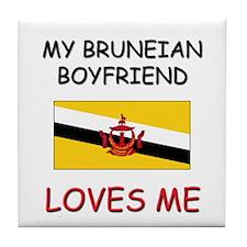 My Bruneian Boyfriend Loves Me Tile Coaster