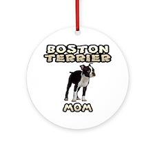 Boston Terrier Mom Ornament (Round)