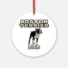 Boston Terrier Dad Ornament (Round)
