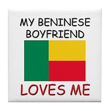 My Beninese Boyfriend Loves Me Tile Coaster