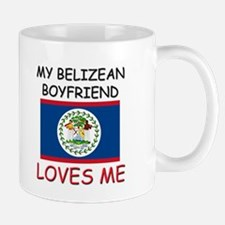 My Belizean Boyfriend Loves Me Mug