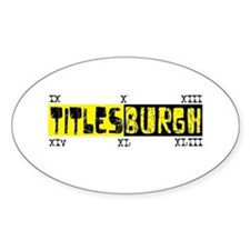Titlesburgh (Steelers) Oval Decal