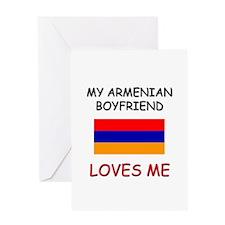 My Armenian Boyfriend Loves Me Greeting Card