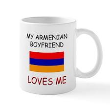 My Armenian Boyfriend Loves Me Mug