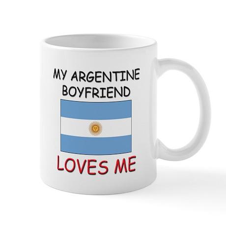 My Argentine Boyfriend Loves Me Mug