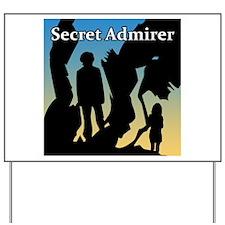 Secret Admirer Yard Sign