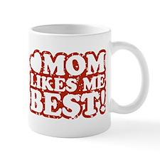 Mom Likes Me Best Small Mug