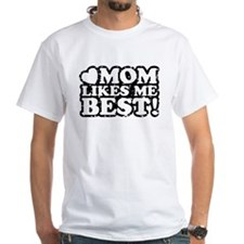 Mom Likes Me Best Shirt