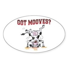 Got mooves? Oval Decal