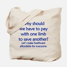 affordable healthcare Tote Bag
