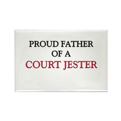 Proud Father Of A COURT JESTER Rectangle Magnet (1