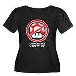 I Don't Wanna Grow Up Women's Plus Size Scoop Neck
