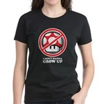 I Don't Wanna Grow Up Women's Dark T-Shirt