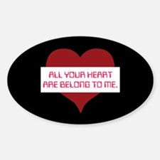 All Your Heart Oval Decal