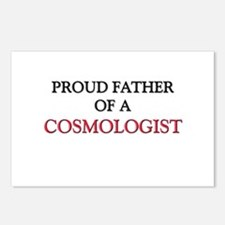 Proud Father Of A COSMOLOGIST Postcards (Package o