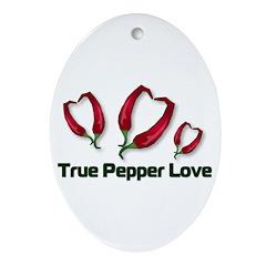 True Pepper Love Ornament (Oval)