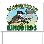 Bloggerhead (lg img) Yard Sign
