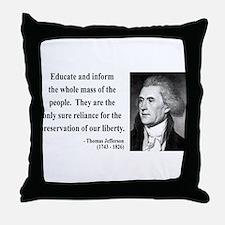 Thomas Jefferson 22 Throw Pillow