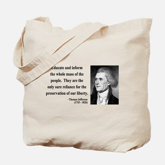 Thomas Jefferson 22 Tote Bag