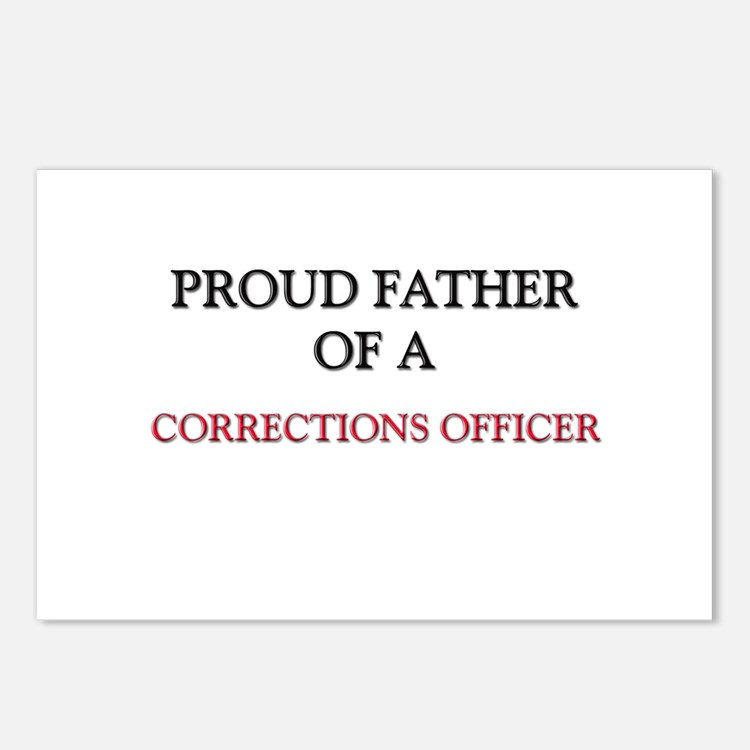 Proud Father Of A CORRECTIONS OFFICER Postcards (P
