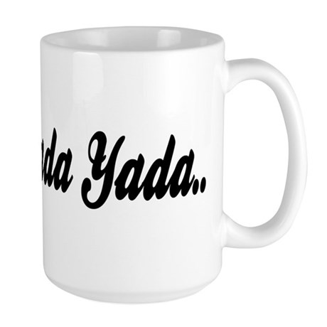 Yada yada yada Large Mug