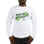Wanna Get Lucky? Long Sleeve T-Shirt