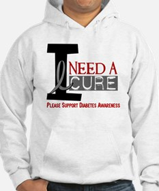 I Need a Cure Diabetes Hoodie