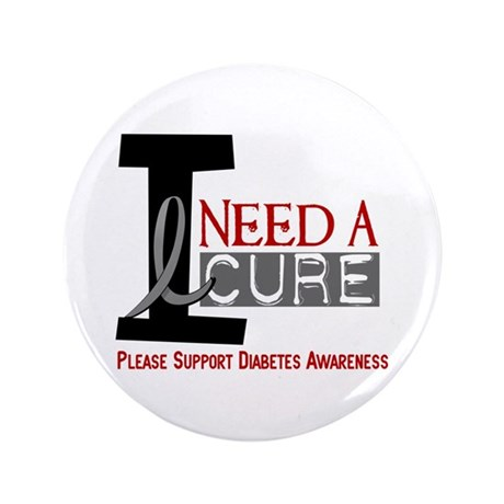 """I Need a Cure Diabetes 3.5"""" Button (100 pack)"""