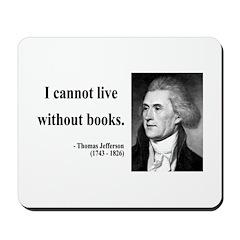 Thomas Jefferson 27 Mousepad