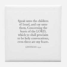 LEVITICUS  23:2 Tile Coaster