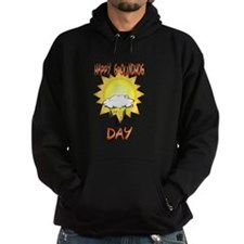Happy Groundhog Day Hoodie
