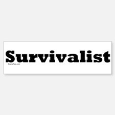 Survivalist Bumper Bumper Bumper Sticker