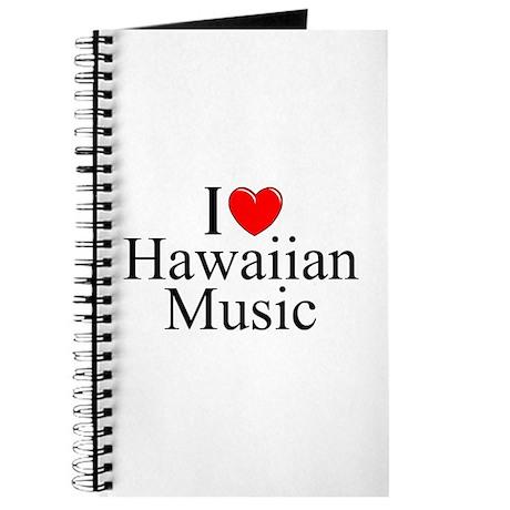"""I Love (Heart) Hawaiian Music"" Journal"